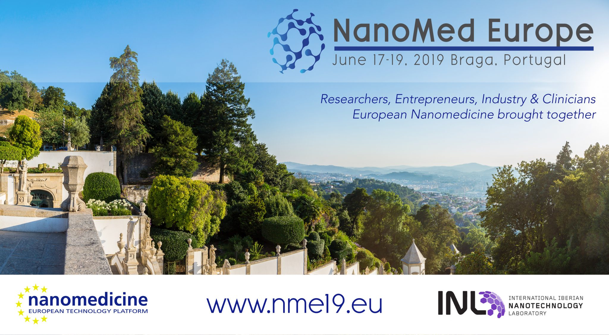 NanoMed Europe 2019 in Braga, largest Nanomedicine event in Europe.
