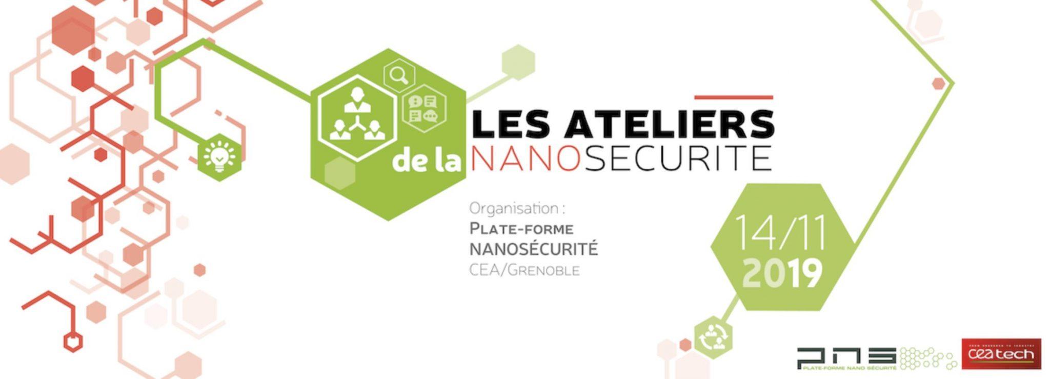 Les Ateliers de la Nano-Sécurité 2019 – Grenoble
