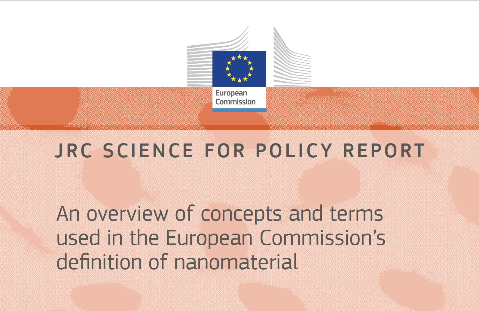 New publication of the JRC about the definition of nanomaterials by the European Commission