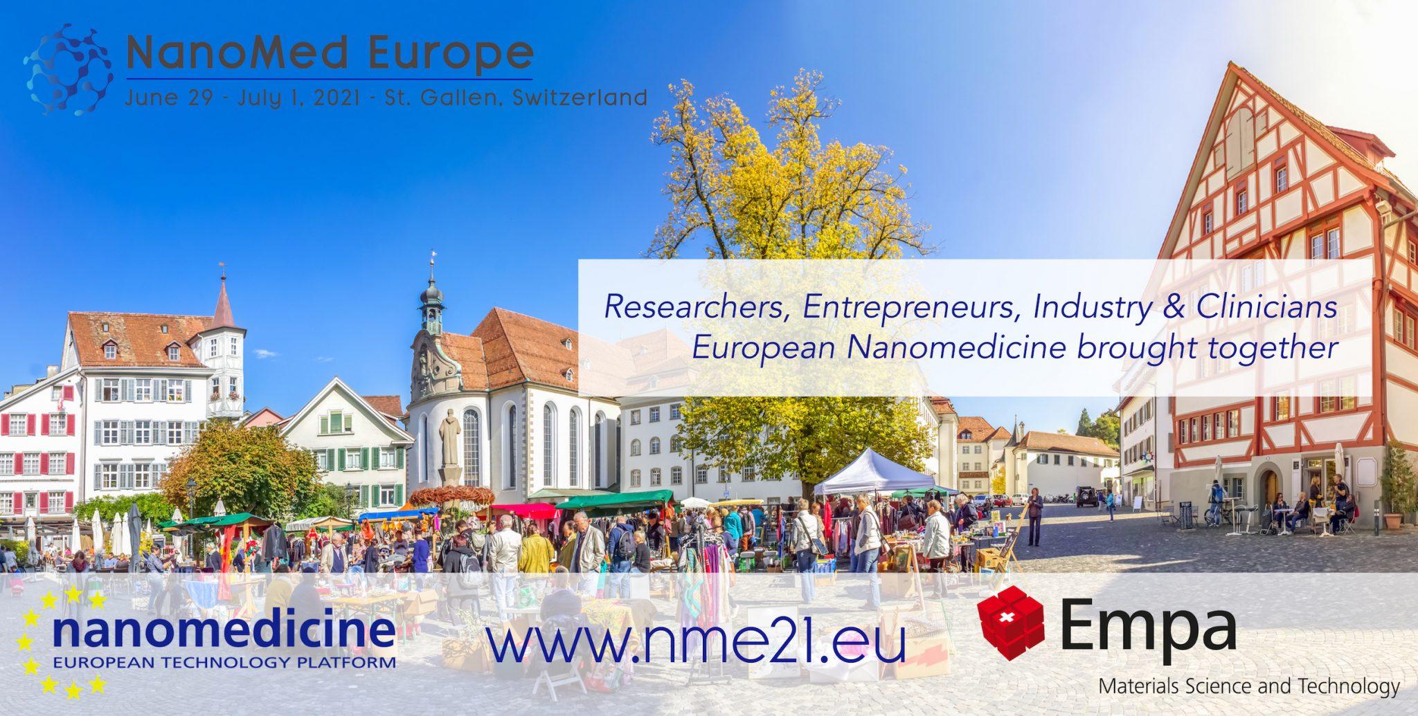 SAVE THE DATE! #NME21 Nanomed Europe 2021 / June 29th – July 1st / St. Gallen – Switzerland
