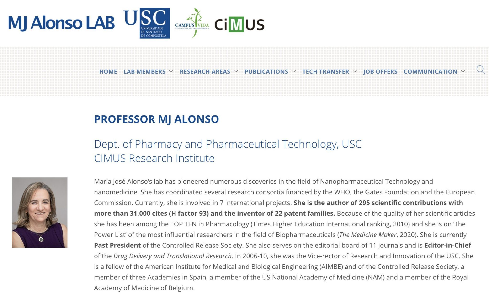PROFESSOR MJ ALONSO Dept. of Pharmacy and Pharmaceutical Technology, USC CIMUS Research Institute