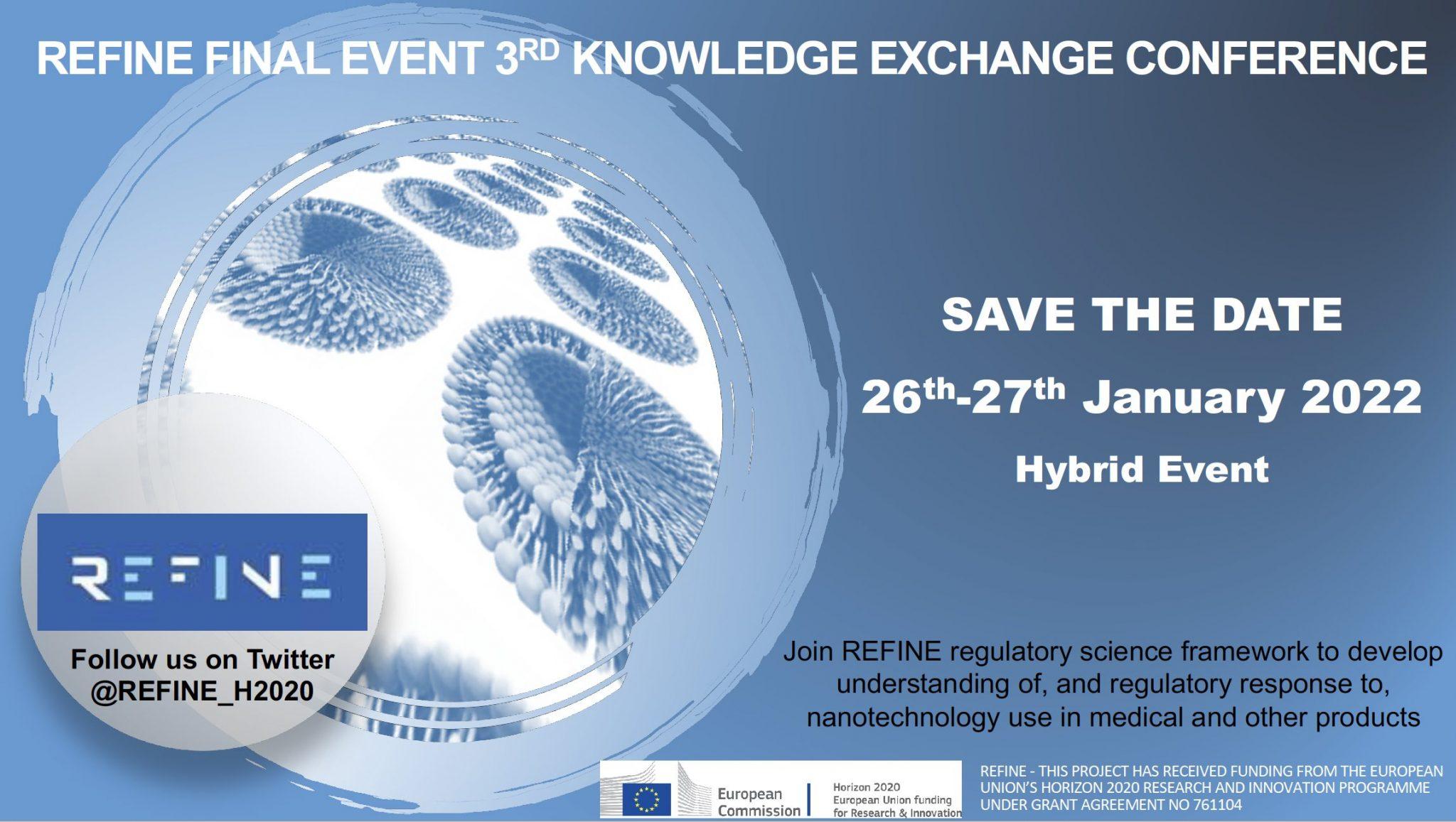 REFINE final Knowledge Exchange Conference / Regulatory Science Framework for Nanomedicine
